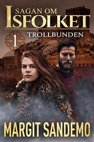Cover for Trollbunden: Sagan om Isfolket 1