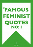 Cover for *FAMOUS FEMINIST QUOTES I (Epub2)