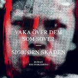 Cover for Vaka över dem som sover