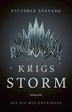 Cover for Krigsstorm (Fjärde boken i Röd drottning-serien)