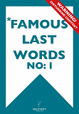 Cover for *FAMOUS LAST WORDS I (Epub2)