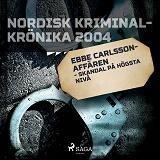 Cover for Ebbe Carlsson-affären - skandal på högsta nivå