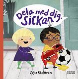 Cover for Dela med dig, Sickan