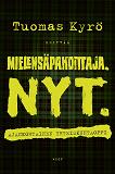 Cover for Mielensäpahoittaja. NYT.