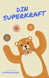 Cover for Din Superkraft