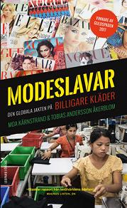 Cover for Modeslavar: den globala jakten på billigare kläder