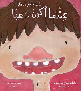 Cover for Då är jag glad : Arabisk-svensk parallelltext