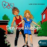 Cover for K for Klara 8 - Den nye klubben