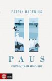 Cover for Paus - Konsten att göra något annat