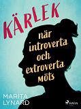 Cover for Kärlek : när introverta och extroverta möts