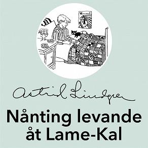 Cover for Nånting levande åt Lame-Kal
