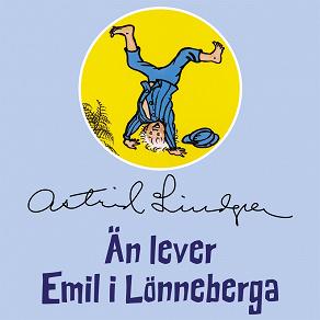 Cover for Än lever Emil i Lönneberga