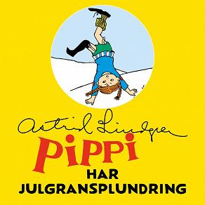 Cover for Pippi Långstrump har julgransplundring