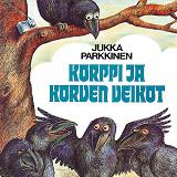 Cover for Korppi ja korven veikot