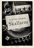 Cover for Skallarna: ett slags roman