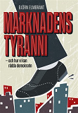 Cover for Marknadens tyranni