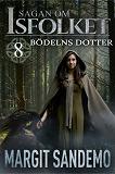 Cover for Bödelns dotter: Sagan om Isfolket 8