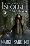 Cover for Den ensamme: Sagan om Isfolket 9