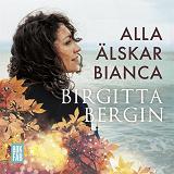 Cover for Alla älskar Bianca