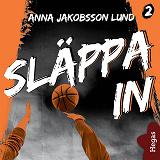 Cover for Utanför plan 2: Släppa in