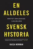 Cover for En alldeles svensk historia