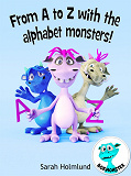 Cover for From A to Z with the alphabet monsters!