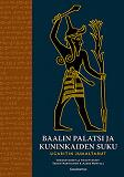 Cover for Baalin palatsi ja kuninkaiden suku