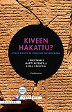Cover for Kiveen hakattu?