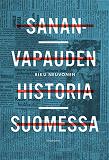 Cover for Sananvapauden historia Suomessa