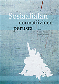 Cover for Sosiaalialan normatiivinen perusta
