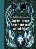 Cover for Suomalaisen kansanuskon sanakirja