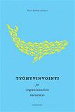 Cover for Työhyvinvointi ja organisaation menestys