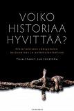 Cover for Voiko historiaa hyvittää?