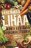 Cover for Vähemmän lihaa
