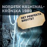 Cover for Det perfekta brottet