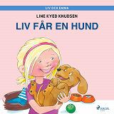 Cover for Liv och Emma: Liv får en hund