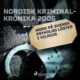 Cover for Mord på svensk psykolog löstes i Vilnius