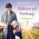 Cover for Uppbrott: En släkthistoria