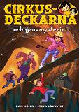 Cover for Cirkusdeckarna och gruvmysteriet