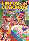 Cover for Cirkusdeckarna och polkagrismysteriet