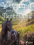 Cover for Ylva på äventyr i Skottland