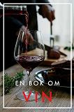Cover for En bok om vin (Epub2)