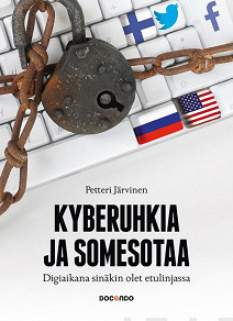 Cover for Kyberuhkia ja somesotaa