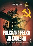 Cover for Palkkana pelko ja kuolema