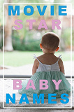 Cover for MOVIE STAR BABY NAMES (Epub2)