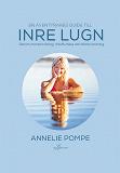 Cover for En äventyrares guide till inre lugn  genom mental träning, mindfulness och bättre andning