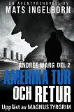 Cover for Amerika tur och retur - Andrée Warg, Del 2