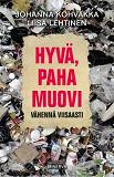 Cover for Hyvä, paha muovi