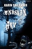 Cover for Ondskan i ett arv