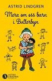 Cover for Mera om oss barn i Bullerbyn